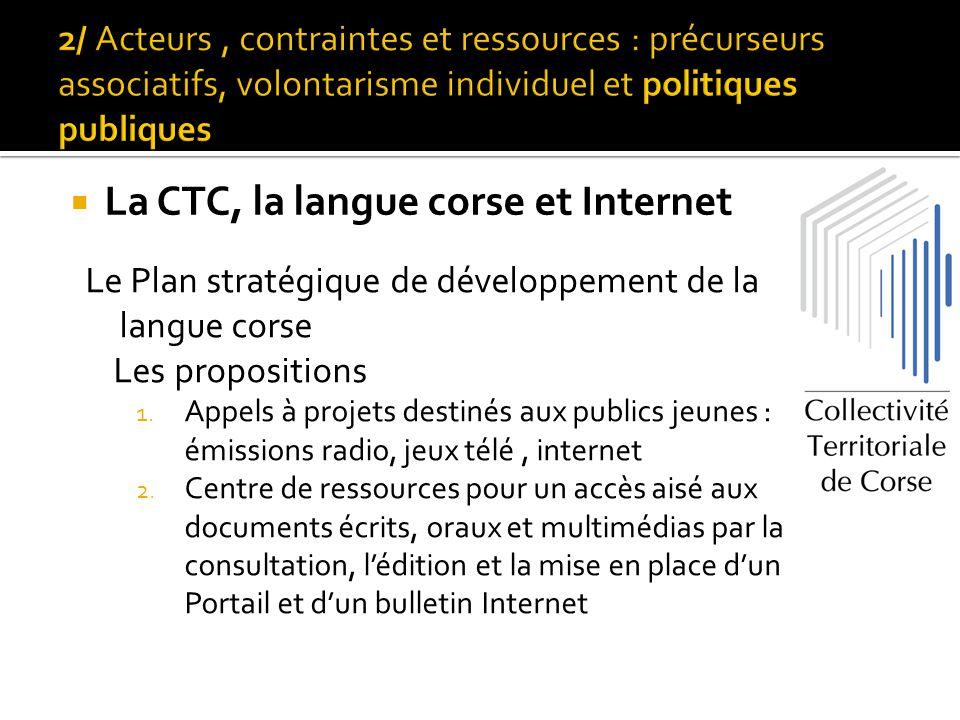 Le Plan stratégique de développement de la langue corse Les propositions 1. Appels à projets destinés aux publics jeunes : émissions radio, jeux télé,