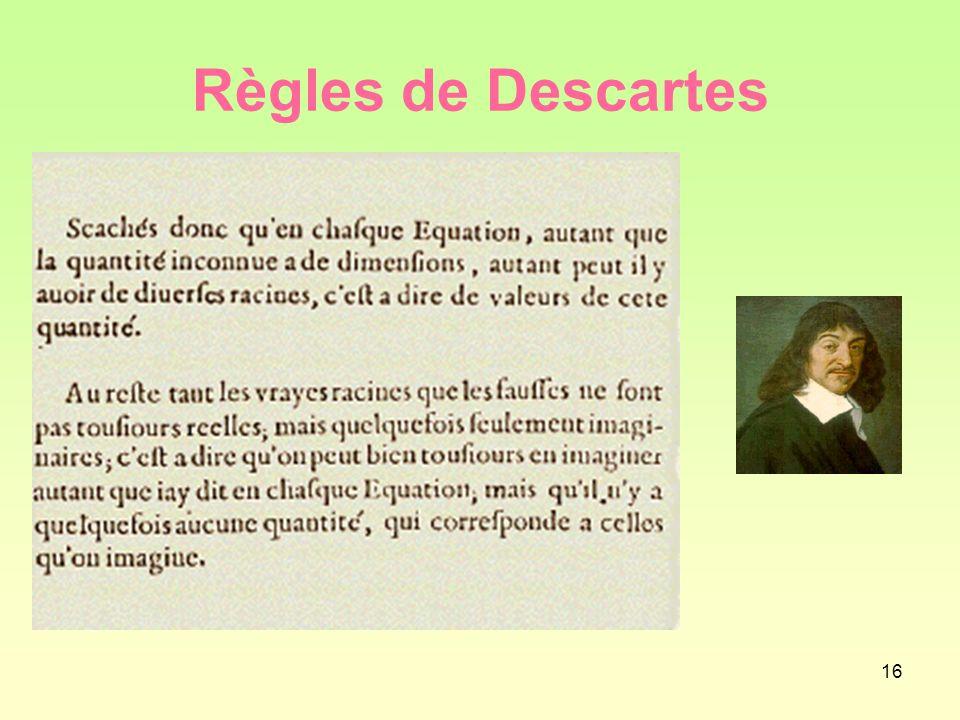 16 Règles de Descartes