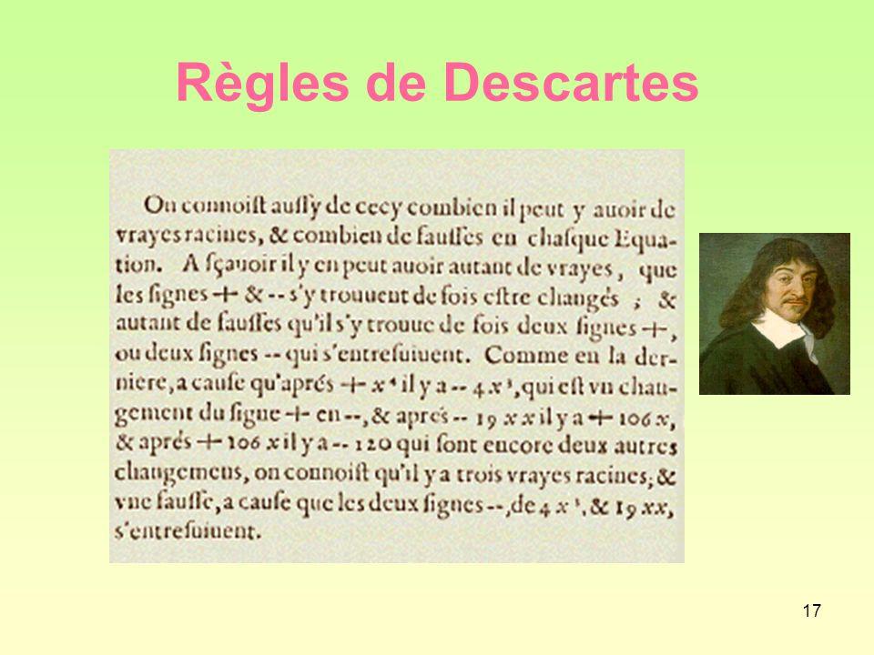 17 Règles de Descartes