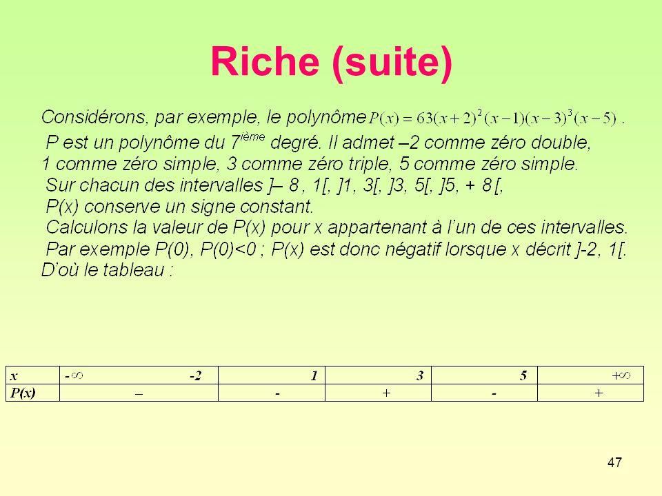 47 Riche (suite)