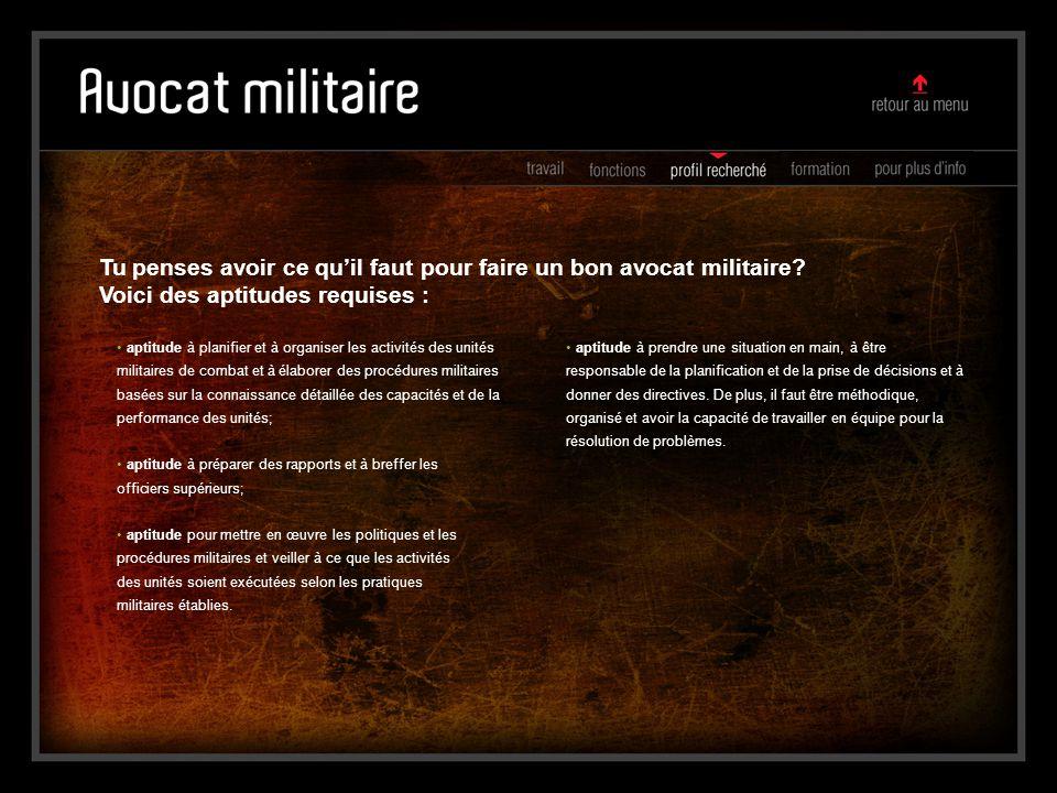 aptitude à planifier et à organiser les activités des unités militaires de combat et à élaborer des procédures militaires basées sur la connaissance d