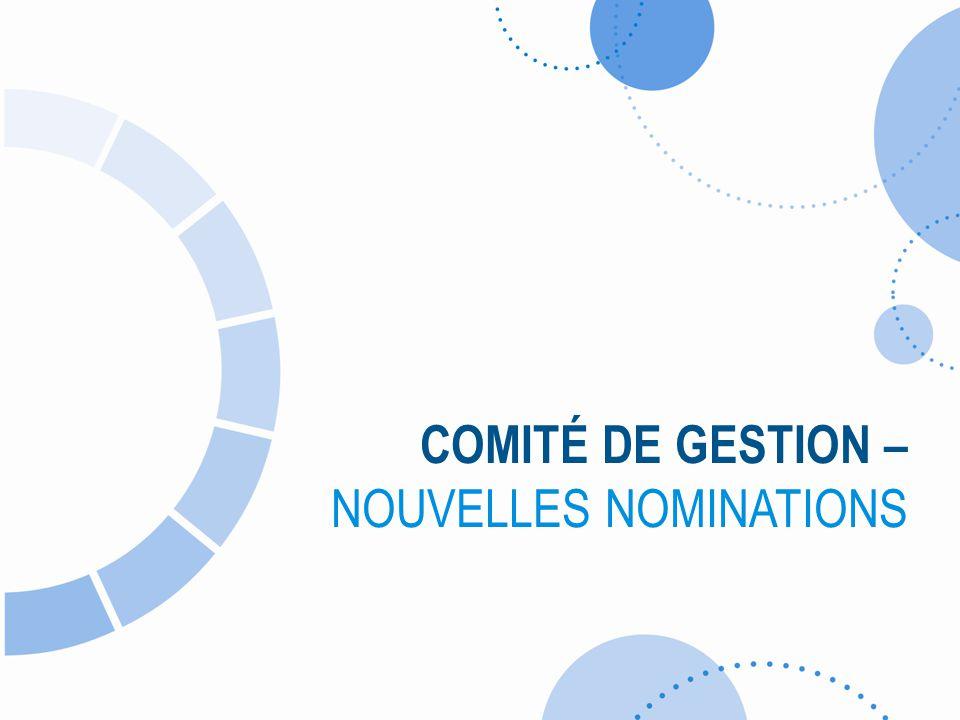 COMITÉ DE GESTION – NOUVELLES NOMINATIONS