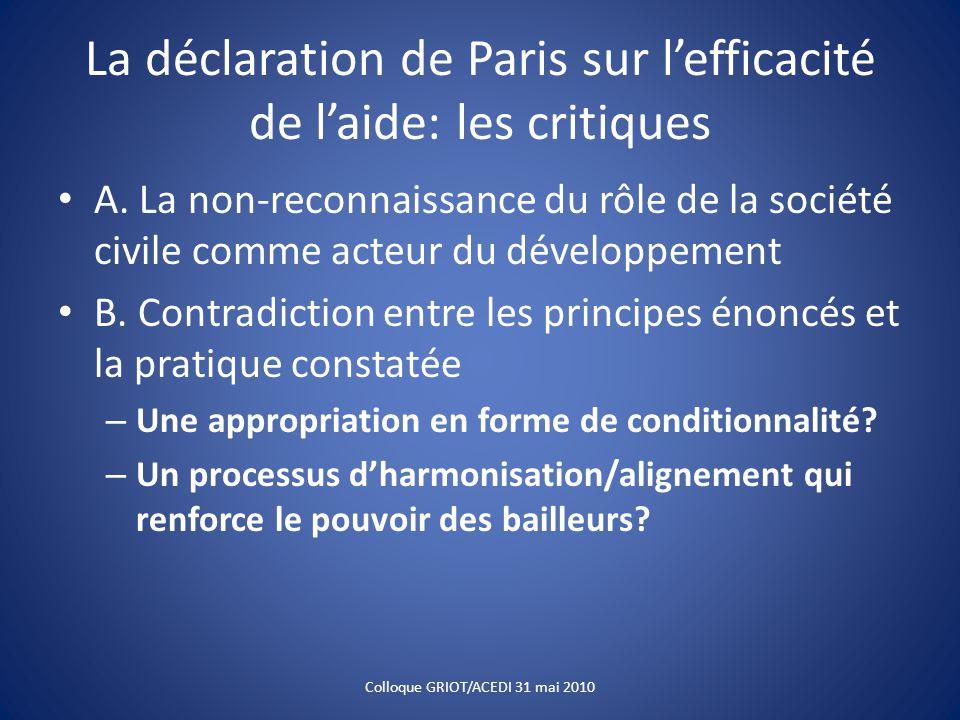 La déclaration de Paris sur l'efficacité de l'aide: les critiques A. La non-reconnaissance du rôle de la société civile comme acteur du développement