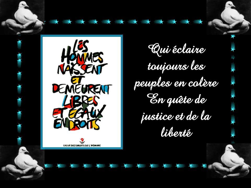 La force de la France c'est l'esprit des Lumières Cette petite flamme au cœur du monde entier