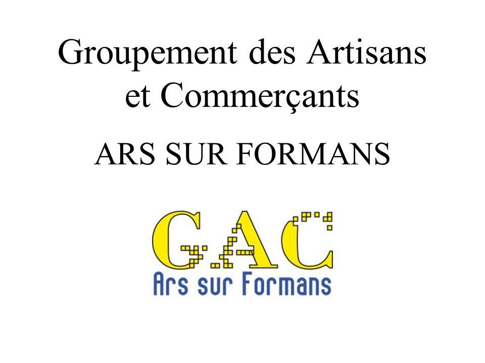 Groupement des Artisans et Commerçants ARS SUR FORMANS