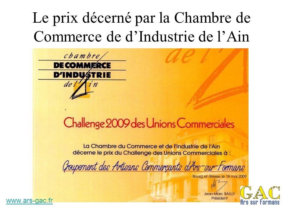 Le prix décerné par la Chambre de Commerce de d'Industrie de l'Ain www.ars-gac.fr