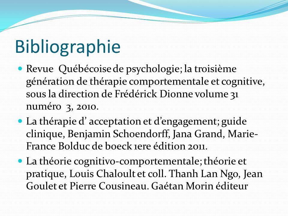 Bibliographie Revue Québécoise de psychologie; la troisième génération de thérapie comportementale et cognitive, sous la direction de Frédérick Dionne
