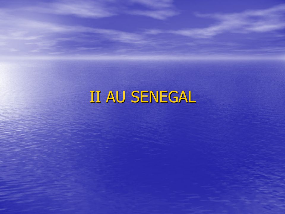 II AU SENEGAL