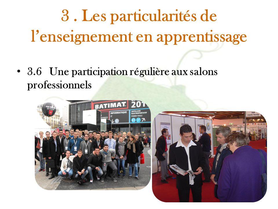 3. Les particularités de l'enseignement en apprentissage 3.6 Une participation régulière aux salons professionnels