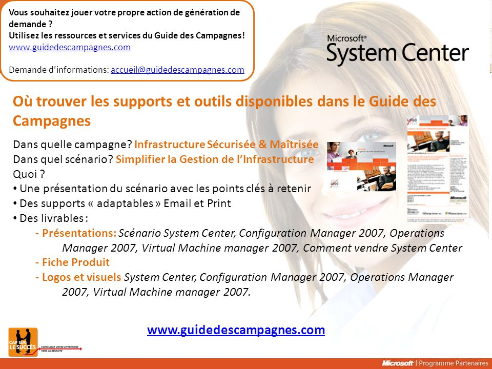 Vous souhaitez jouer votre propre action de génération de demande ? Utilisez les ressources et services du Guide des Campagnes! www.guidedescampagnes.