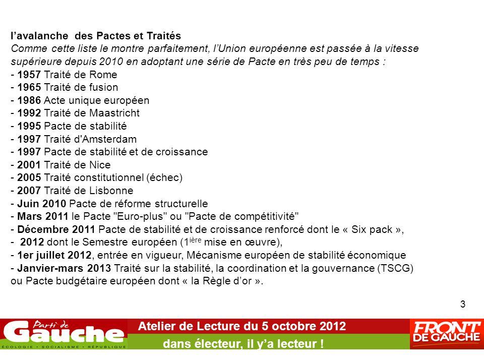 Atelier de Lecture du 5 octobre 2012 dans électeur, il y'a lecteur ! 3 l'avalanche des Pactes et Traités Comme cette liste le montre parfaitement, l'U
