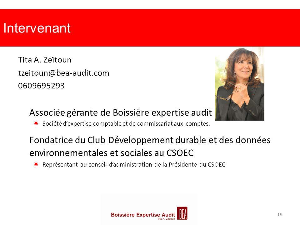 Intervenant Tita A. Zeïtoun tzeitoun@bea-audit.com 0609695293 Associée gérante de Boissière expertise audit  Société d'expertise comptable et de comm