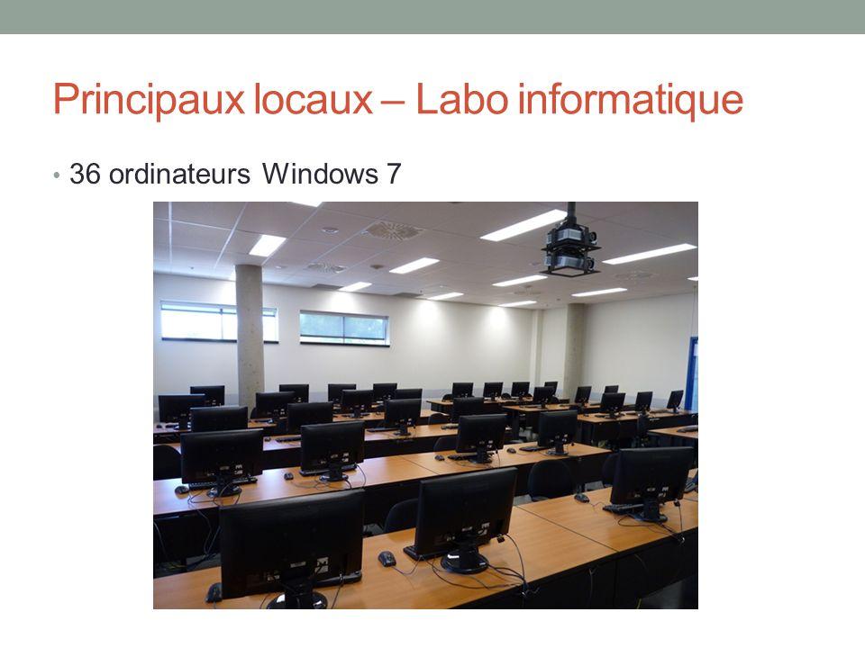 Principaux locaux – Labo informatique 36 ordinateurs Windows 7