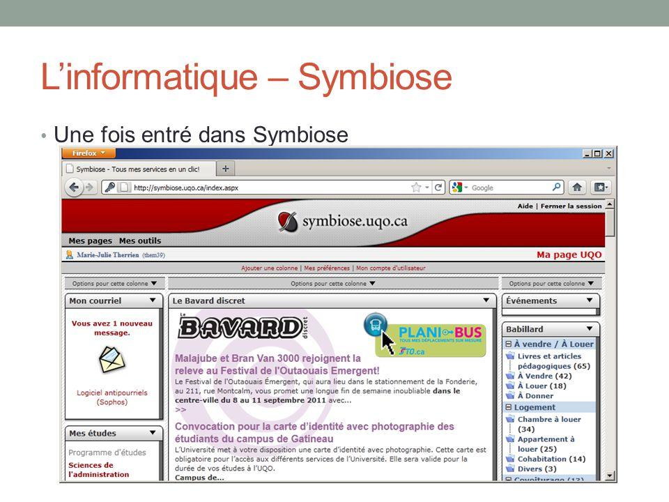 L'informatique – Symbiose Une fois entré dans Symbiose