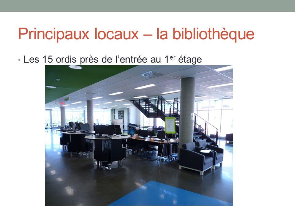 Principaux locaux – la bibliothèque Les 15 ordis près de l'entrée au 1 er étage