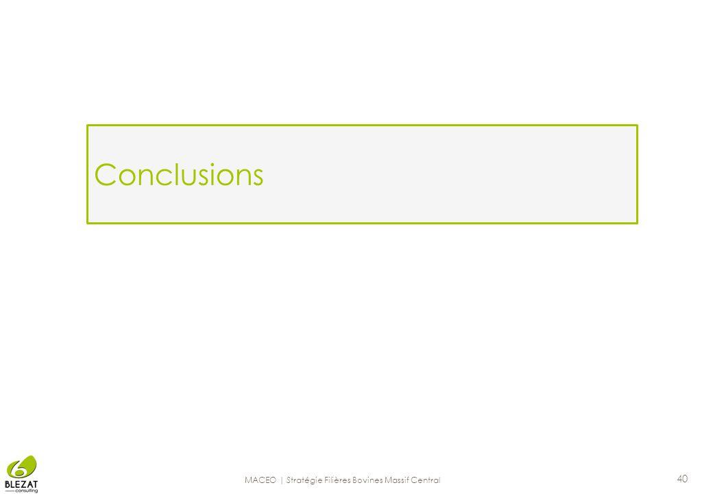 Conclusions 40 MACEO | Stratégie Filières Bovines Massif Central