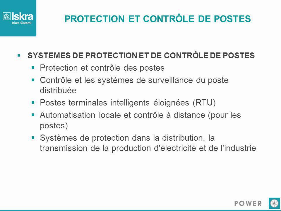 PROTECTION ET CONTRÔLE DE POSTES  SYSTEMES DE PROTECTION ET DE CONTRÔLE DE POSTES  Protection et contrôle des postes  Contrôle et les systèmes de s