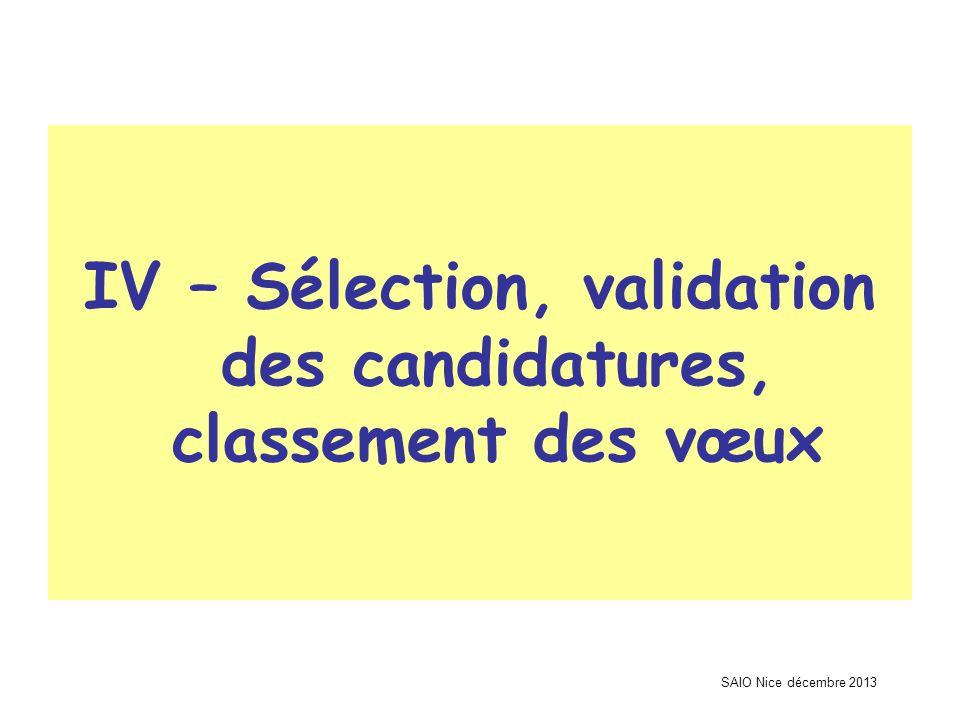SAIO Nice décembre 2013 IV – Sélection, validation des candidatures, classement des vœux