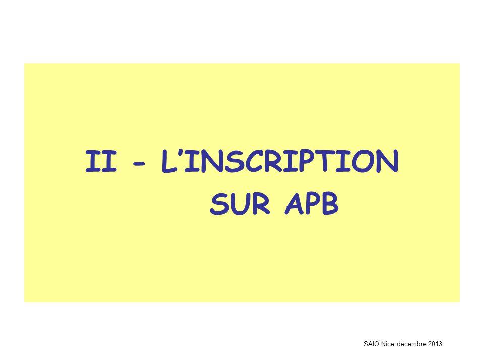 SAIO Nice décembre 2013 II - L'INSCRIPTION SUR APB