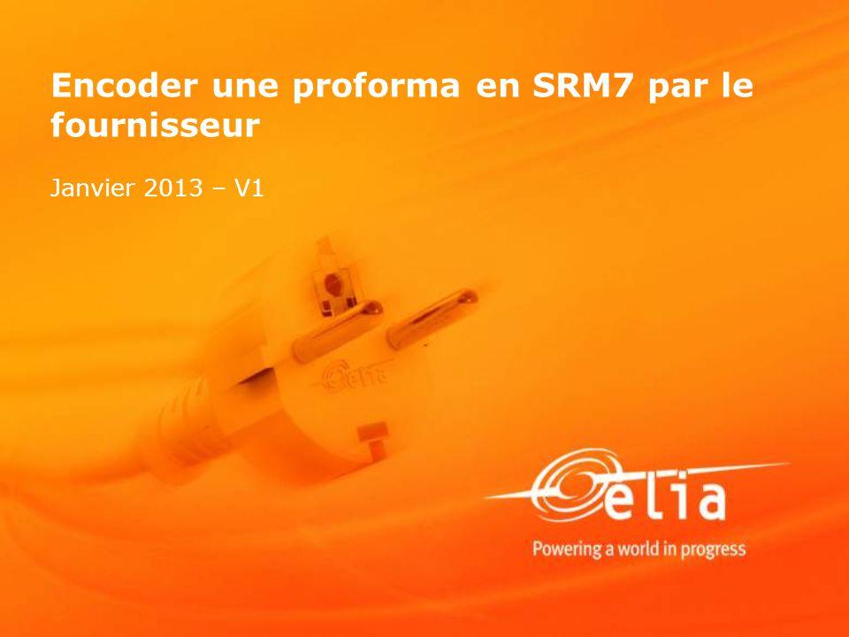 Encoder une proforma en SRM7 par le fournisseur Janvier 2013 – V1
