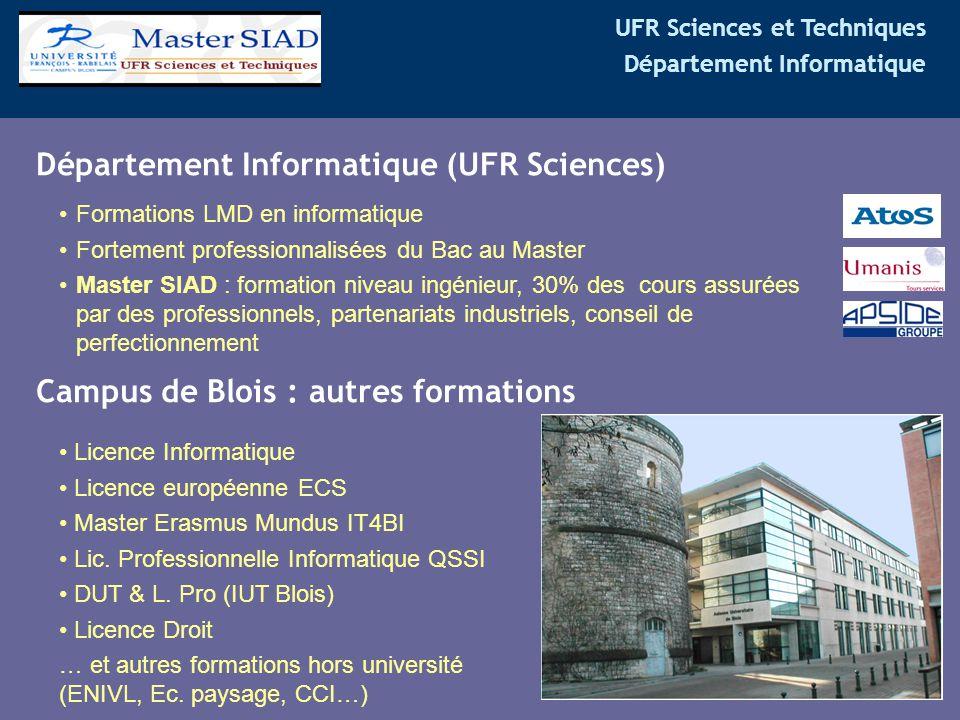 UFR Sciences et Techniques Département Informatique Département Informatique (UFR Sciences) Formations LMD en informatique Fortement professionnalisée