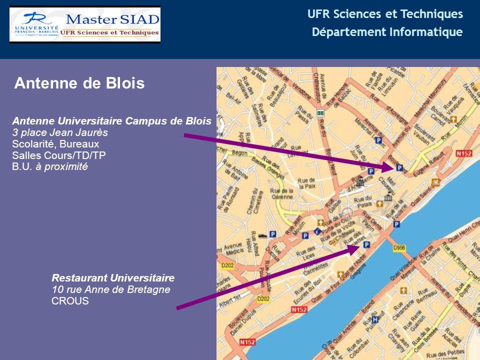 UFR Sciences et Techniques Département Informatique Antenne de Blois Antenne Universitaire Campus de Blois 3 place Jean Jaurès Scolarité, Bureaux Sall
