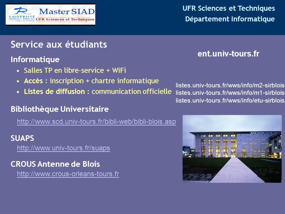 UFR Sciences et Techniques Département Informatique Informatique Salles TP en libre-service + WiFi Accès : inscription + chartre informatique Listes d