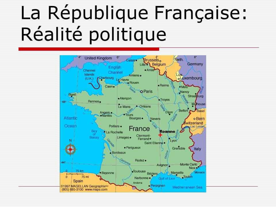 La République Française: Réalité politique
