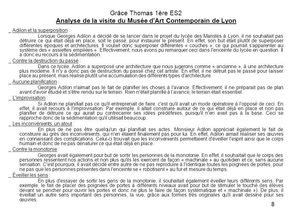 8 Grâce Thomas 1ère ES2 Analyse de la visite du Musée d'Art Contemporain de Lyon _ Adilon et la superposition : Lorsque Georges Adilon a décidé de se