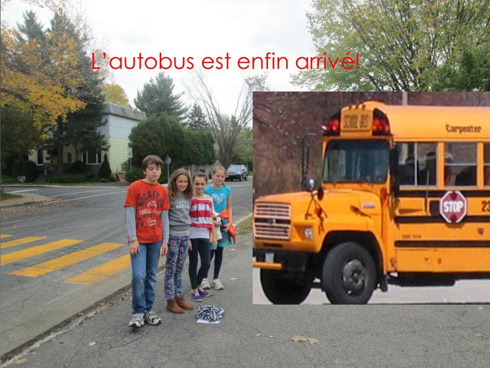 L'autobus est enfin arrivé!