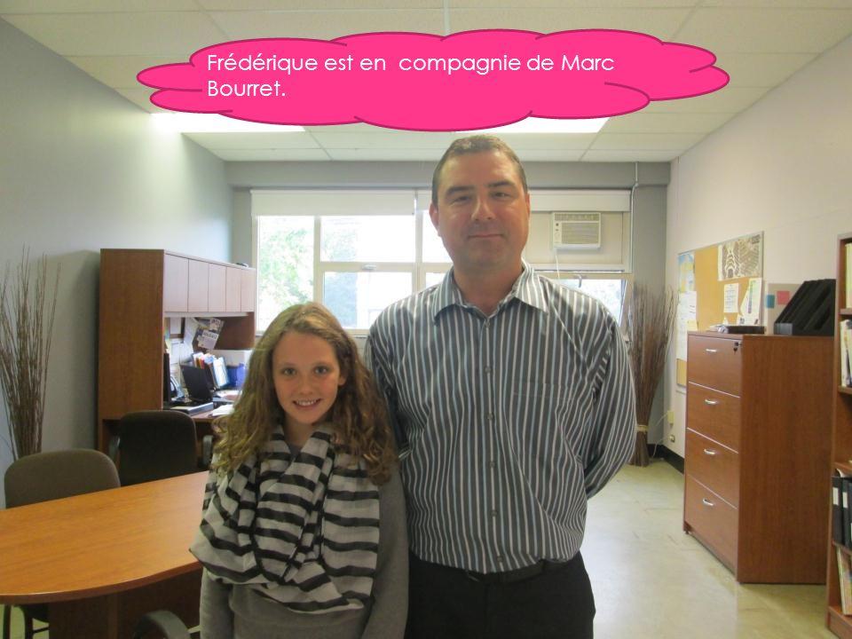 Frédérique est en compagnie de Marc Bourret.