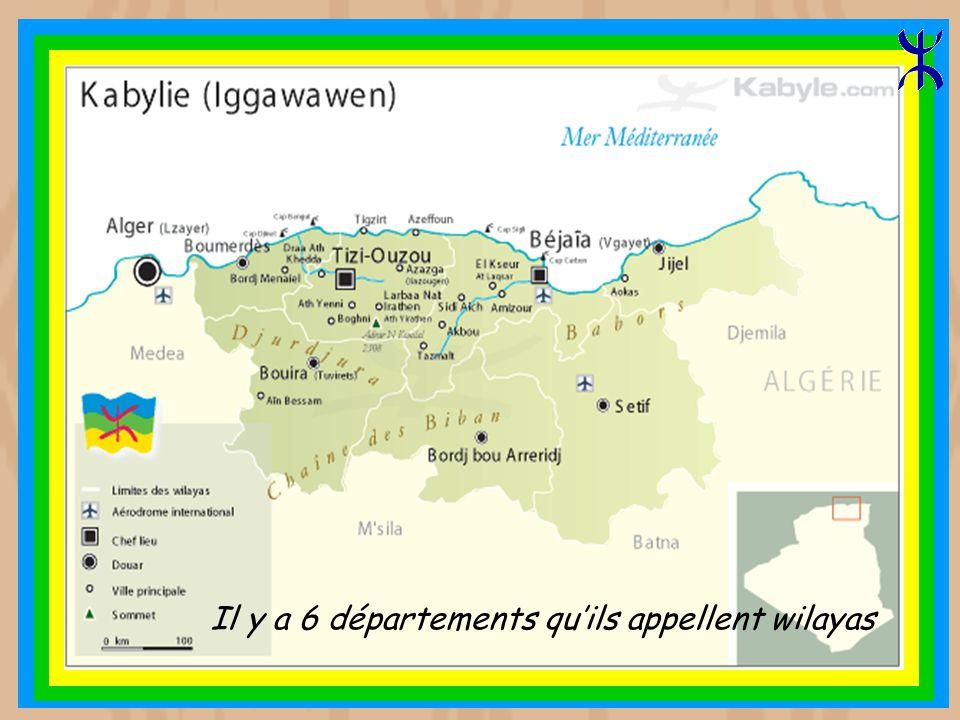 Il y a 6 départements qu'ils appellent wilayas