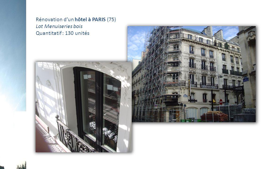 Rénovation d'un hôtel à PARIS (75) Lot Menuiseries bois Quantitatif : 130 unités