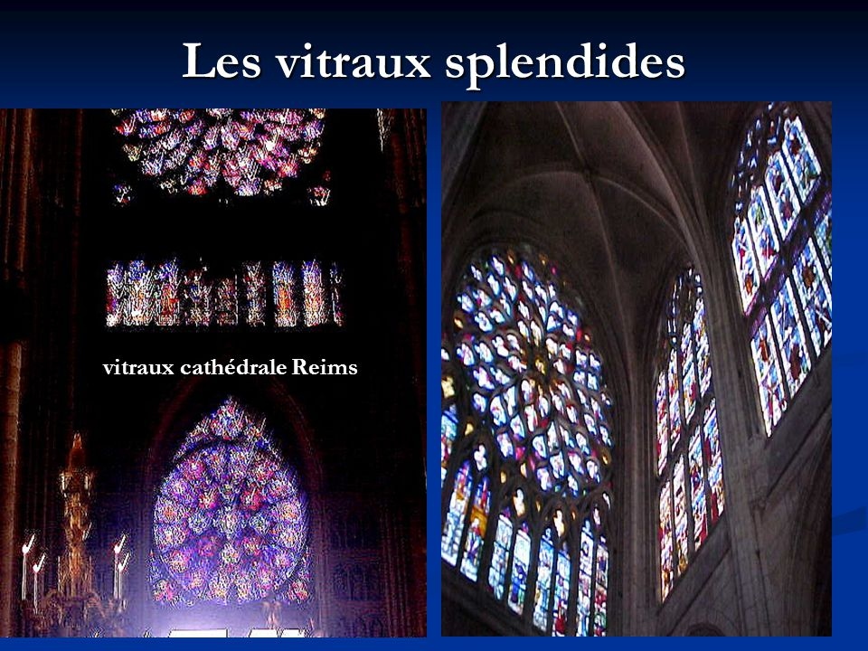 Les vitraux splendides vitraux cathédrale Reims