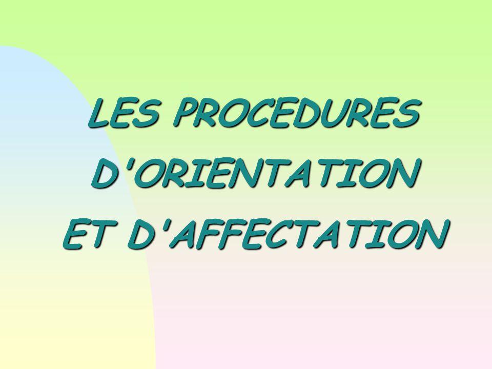 LES PROCEDURES D'ORIENTATION ET D'AFFECTATION