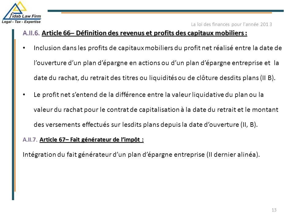 A.II.6. Article 66– Définition des revenus et profits des capitaux mobiliers : Inclusion dans les profits de capitaux mobiliers du profit net réalisé