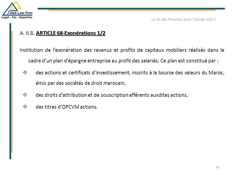 A. II.8. ARTICLE 68-Exonérations 1/2 Institution de l'exonération des revenus et profits de capitaux mobiliers réalisés dans le cadre d'un plan d'épar