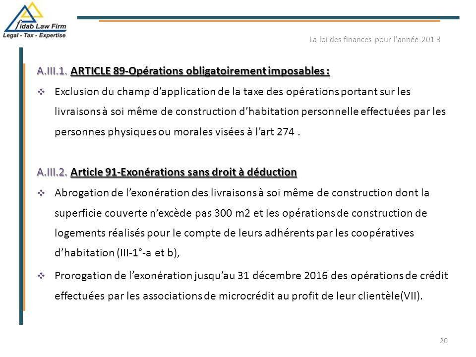 A.III.1. ARTICLE 89-Opérations obligatoirement imposables :  Exclusion du champ d'application de la taxe des opérations portant sur les livraisons à