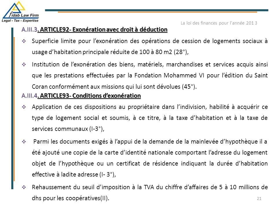 A.III.3. ARTICLE92- Exonération avec droit à déduction  Superficie limite pour l'exonération des opérations de cession de logements sociaux à usage d
