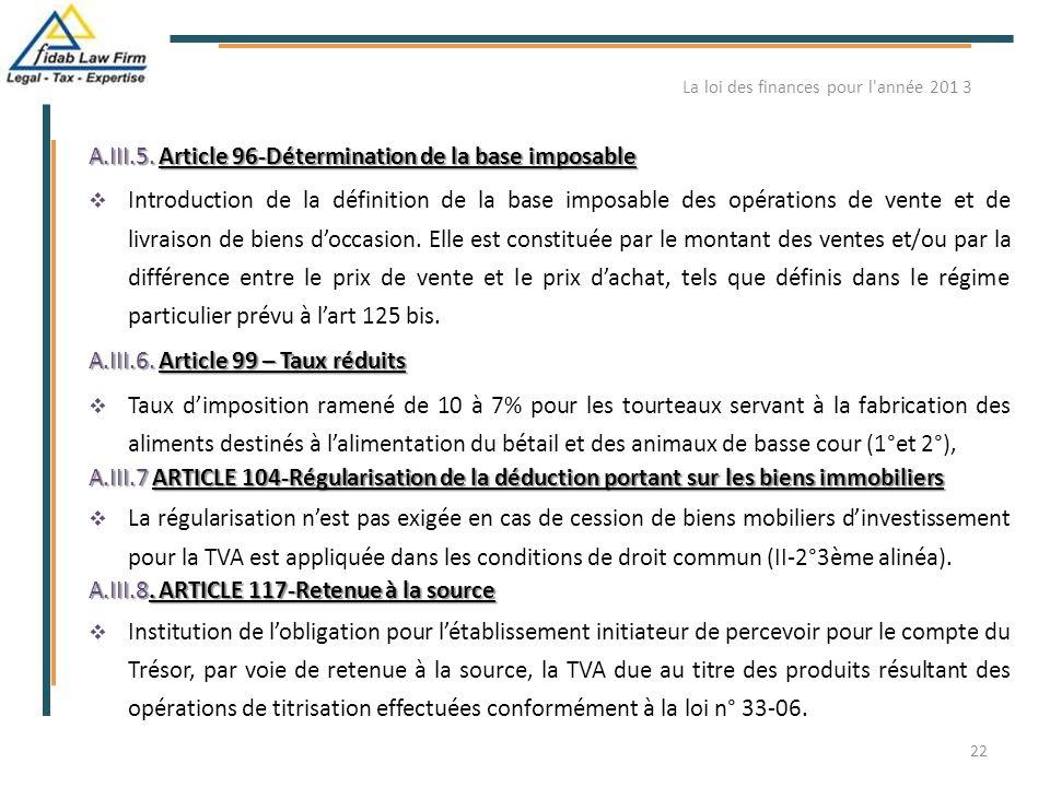 A.III.5. Article 96-Détermination de la base imposable  Introduction de la définition de la base imposable des opérations de vente et de livraison de
