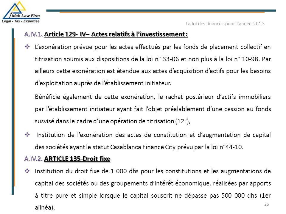 A.IV.1. Article 129- IV– Actes relatifs à l'investissement :  L'exonération prévue pour les actes effectués par les fonds de placement collectif en t