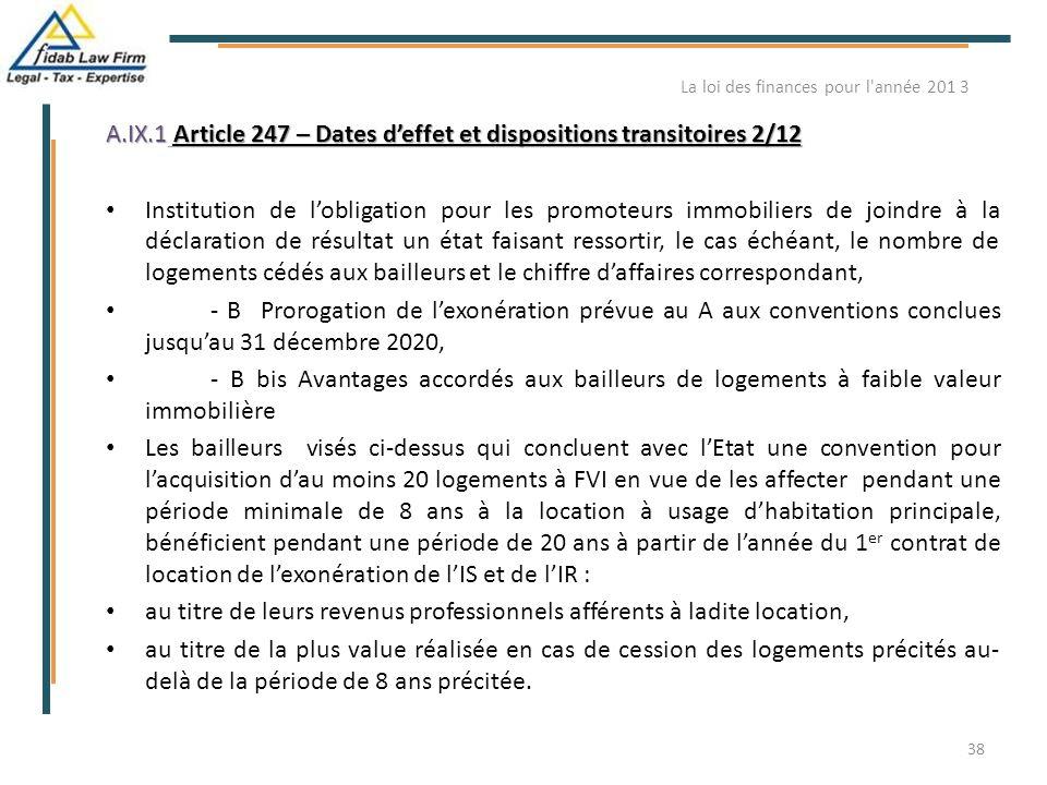 A.IX.1 Article 247 – Dates d'effet et dispositions transitoires 2/12 Institution de l'obligation pour les promoteurs immobiliers de joindre à la décla