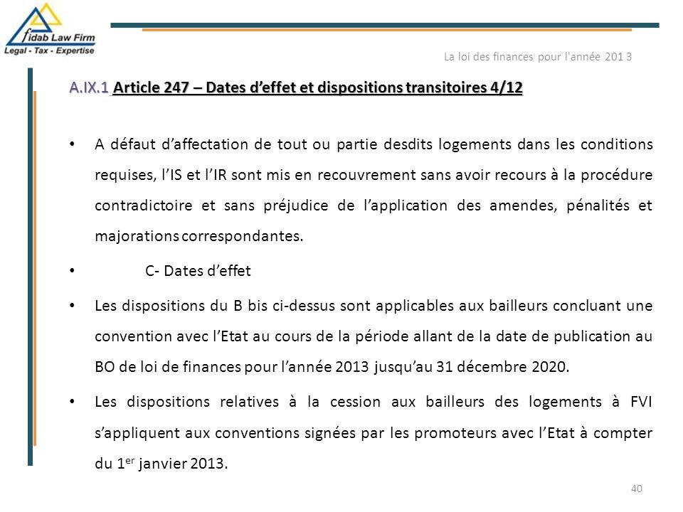 A.IX.1 Article 247 – Dates d'effet et dispositions transitoires 4/12 A défaut d'affectation de tout ou partie desdits logements dans les conditions re