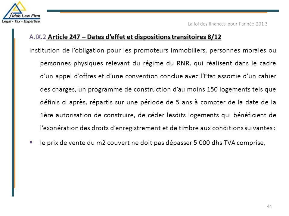 A.IX.2 Article 247 – Dates d'effet et dispositions transitoires 8/12 Institution de l'obligation pour les promoteurs immobiliers, personnes morales ou