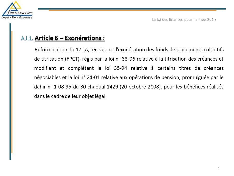 A.I.1. Article 6 – Exonérations : Reformulation du 17°,A,I en vue de l'exonération des fonds de placements collectifs de titrisation (FPCT), régis par