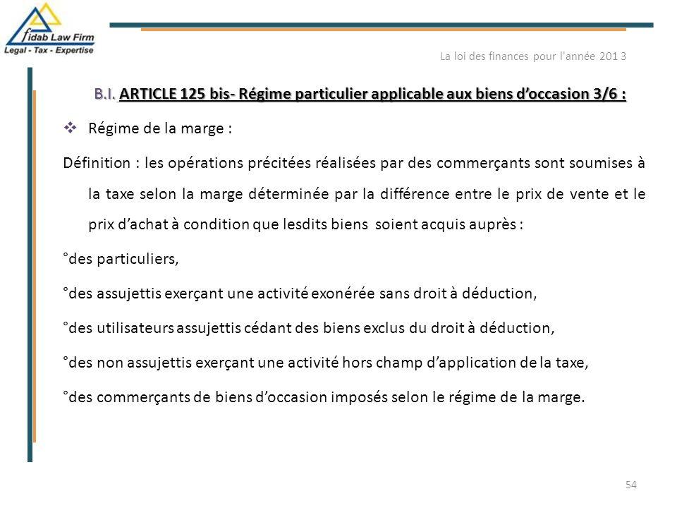 B.I. ARTICLE 125 bis- Régime particulier applicable aux biens d'occasion 3/6 : B.I. ARTICLE 125 bis- Régime particulier applicable aux biens d'occasio