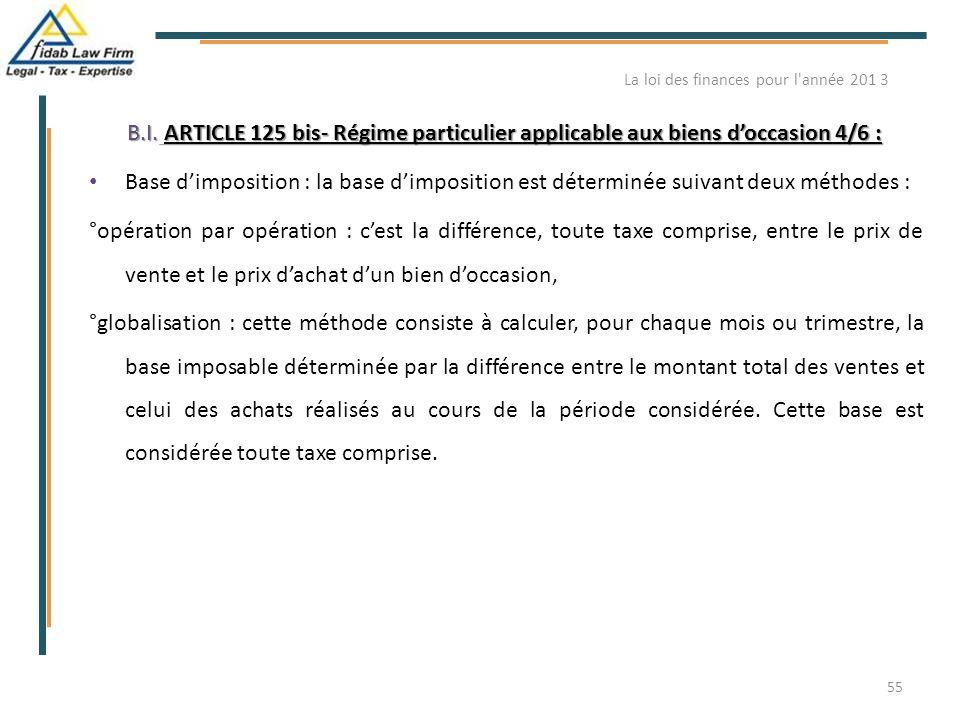 B.I. ARTICLE 125 bis- Régime particulier applicable aux biens d'occasion 4/6 : B.I. ARTICLE 125 bis- Régime particulier applicable aux biens d'occasio