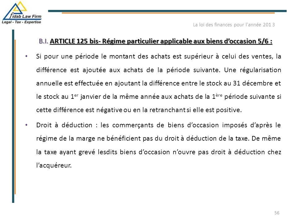 B.I. ARTICLE 125 bis- Régime particulier applicable aux biens d'occasion 5/6 : B.I. ARTICLE 125 bis- Régime particulier applicable aux biens d'occasio