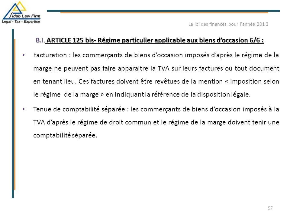 B.I. ARTICLE 125 bis- Régime particulier applicable aux biens d'occasion 6/6 : B.I. ARTICLE 125 bis- Régime particulier applicable aux biens d'occasio