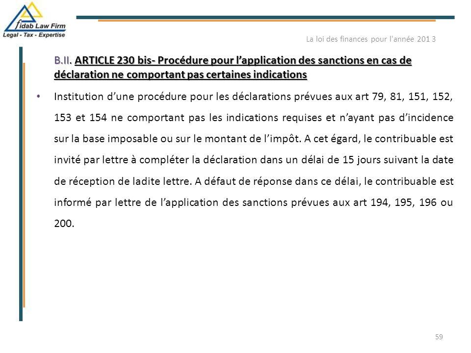 B.II. ARTICLE 230 bis- Procédure pour l'application des sanctions en cas de déclaration ne comportant pas certaines indications Institution d'une proc